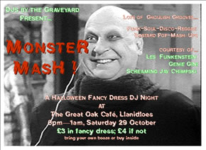 poster for Halloween  Party at Llanidloes Great Oak Cafe on 29 October 2005