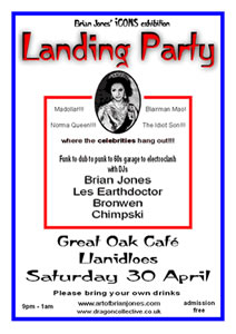 poster for Brian Jones Landing Party at Llanidloes Great Oak Cafe on 30 April 2005